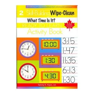 What Time Is It? Grade 2 Skill Building Wipe-Clean Activity Book (Ready to Learn, Canadian Curriculum Series)
