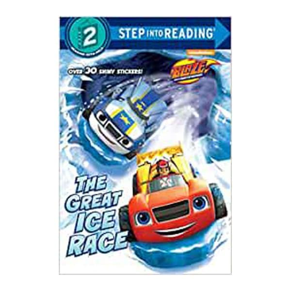 Blaze and the Monster Machines: The Great Ice Race, Step Into Reading Level 2, Paperback