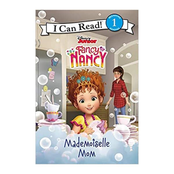 Fancy Nacncy: Mademoiselle Mom (I Can Read Level 1) Paperback