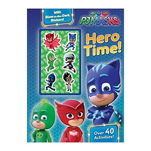 PJ Masks: Hero Time!: Over 40 Activities! with Glow-In-The-Dark Stickers! Paperback