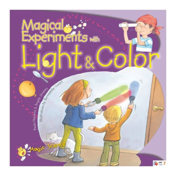 Magical Experiments with Light & Color (Magic Science)