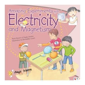 Amazing Experiments with Electricity & Magnetism (Magic Science) Paperback