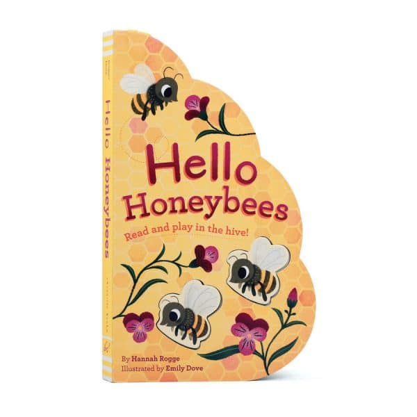 Hello Honeybees: Read and play in the hive! Board Book