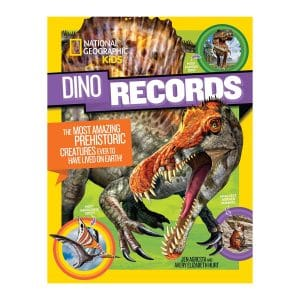 Dino Records: The Most Amazing Prehistoric Creatures Ever to Have Lived on Earth! Paperback