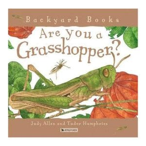 Are You a Grasshopper? (Backyard Books) Paperback