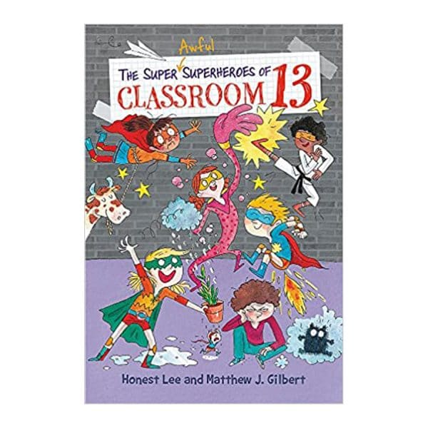 The Super Awful Superheroes of Classroom 13 Paperback