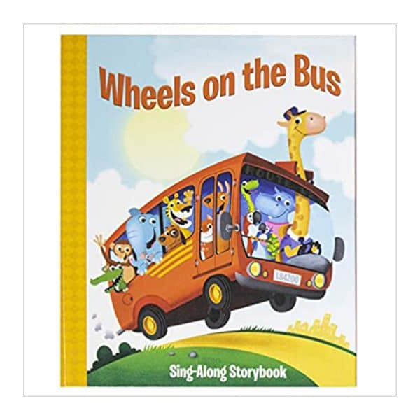 Wheels on the Bus (Sing-Along Storybook) Hardcover
