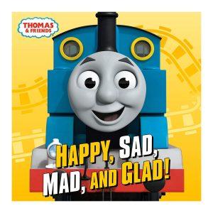 Happy, Sad, Mad, and Glad! (Thomas & Friends) Board book