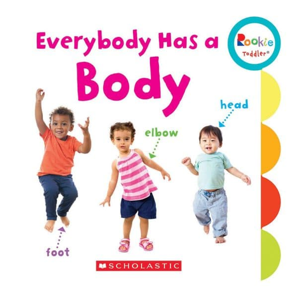Rookie Toddler: Everybody Has a Body Board book