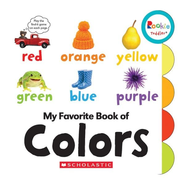 Rookie Toddler: My Favorite Book of Colors Board book