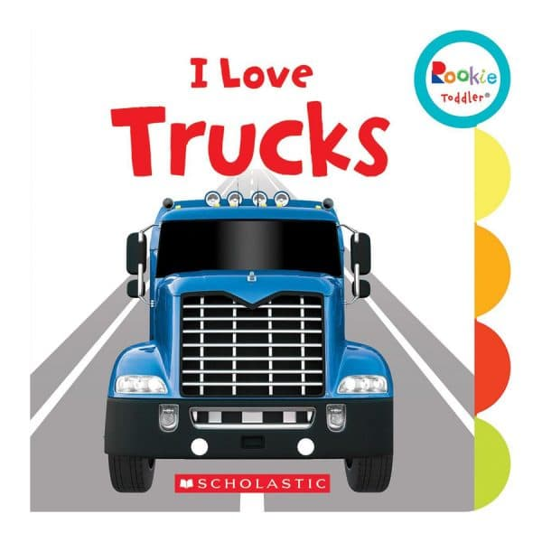 Rookie Toddler: I Love Trucks Board book