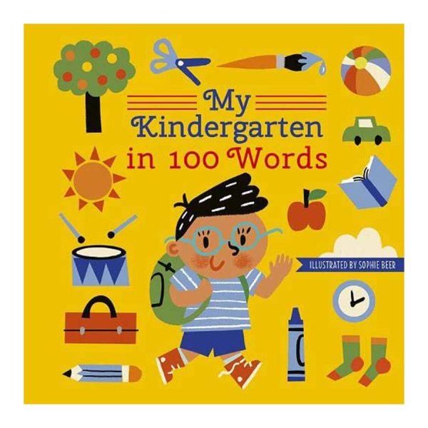 My Kindergarten in 100 Words Hardcover – Picture Book
