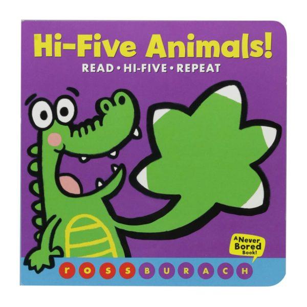 Hi-Five Animals! (A Never Bored Book!) Board book