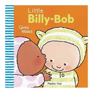 Little Billy-Bob Gives Kisses Hardcover – Picture Book