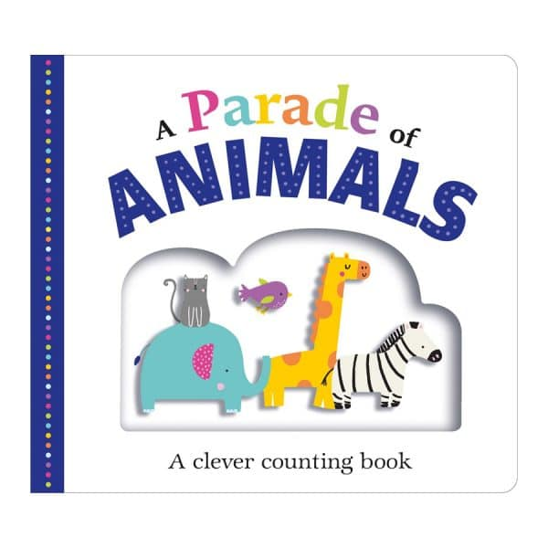 Picture Fit Board Books: A Parade of Animals: A Clever Counting Book Board book