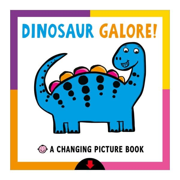 Changing Picture Book: Dinosaur Galore! Board book