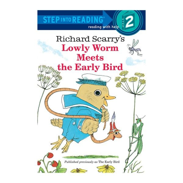 Richard Scarry's Lowly Worm Meets the Early Bird Paperback