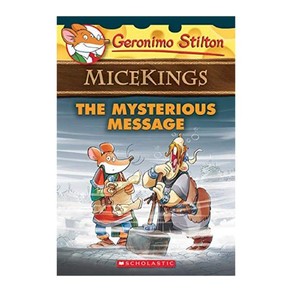 The Geronimo Stilton Micekings #5: The Mysterious Message Paperback