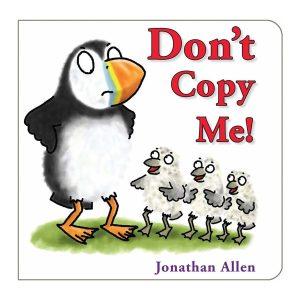 Don't Copy Me! Board book