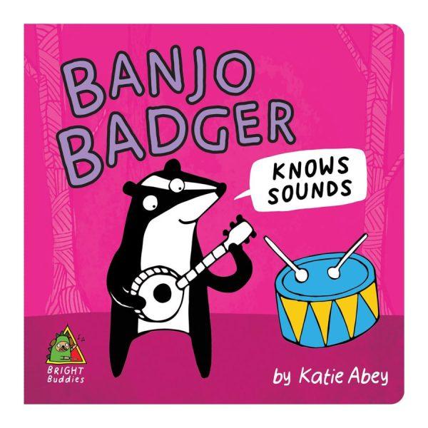 Banjo Badger Knows Sounds Board book
