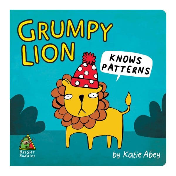 Grumpy Lion Knows Patterns Board book