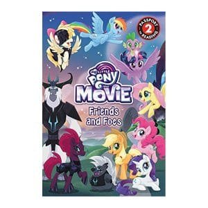 My Little Pony: The Movie: Friends and Foes: Level 2 (Passport to Reading) Paperback