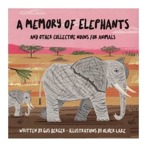 Memory of Elephants & Other Collective Nouns