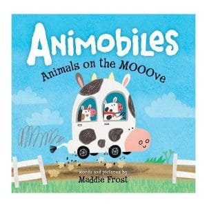 Animobiles: Animals on the Mooove Hardcover – Picture Book