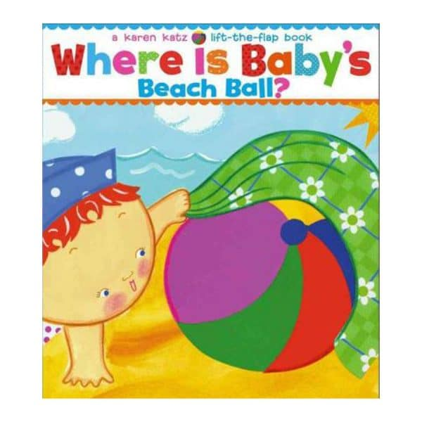 Where is Baby's Beach Ball Lift the Flap