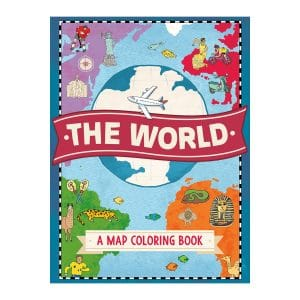 The World: A Map Coloring Book Paperback