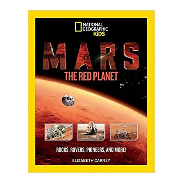 Mars: The Red Planet: Rocks, Rovers, Pioneers, and More! Paperback