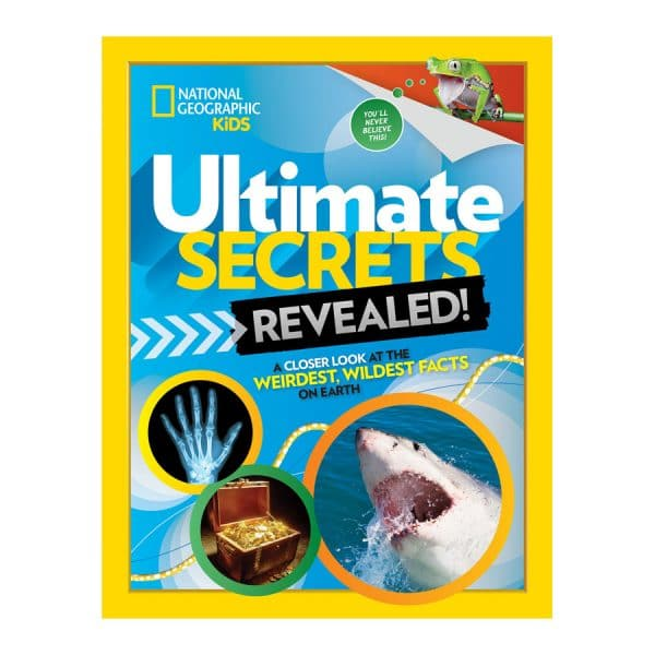 Ultimate Secrets Revealed: A Closer look at the Weirdest, Wildest Facts on Earth Hardcover
