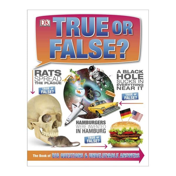 True or False?: The Book of Big Questions and Unbelievable Answers Hardcover
