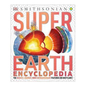 DK Smithsonian: Super Earth Encyclopedia Hardcover
