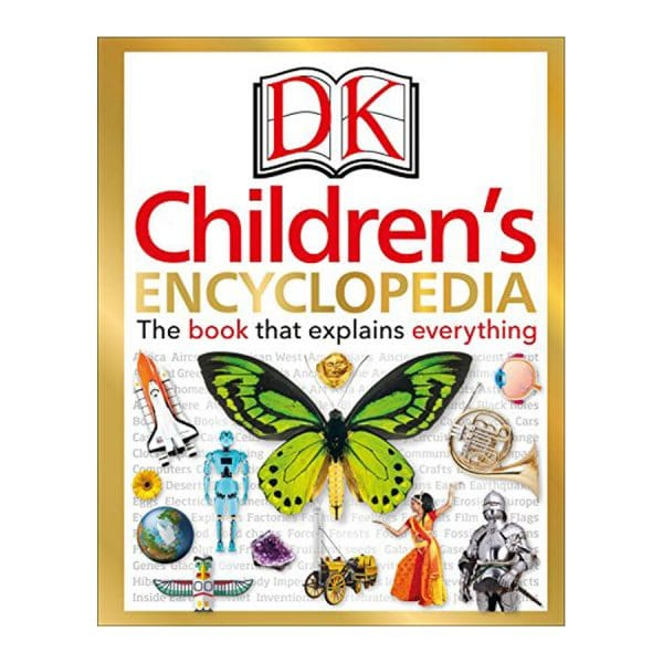 DK Children's Encyclopedia: The Book that Explains Everything Hardcover