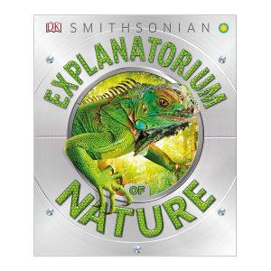 DK Smithsonian: Explanatorium of Nature Hardcover