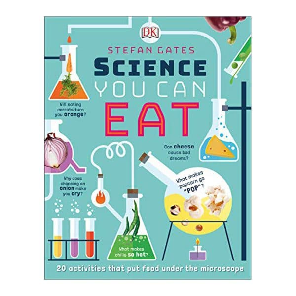 Science You Can Eat: 20 Activities that Put Food Under the Microscope Hardcover