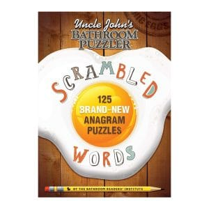 Uncle John's Bathroom Puzzler Scrambled Words: 125 Brand-New Anagram Puzzles Paperback