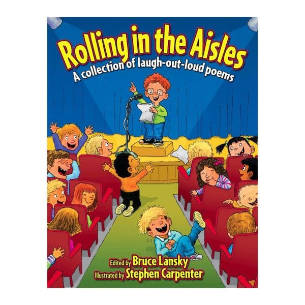 Rolling in the Aisles: A Collection of Laugh-Out-Loud Poems Paperback