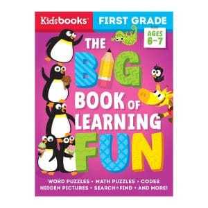 The Big Book of Learning Fun: First Grade-Build Concentration, Critical Thinking, and Confidence with 256 Pages of Skill-Building Activities! Paperback