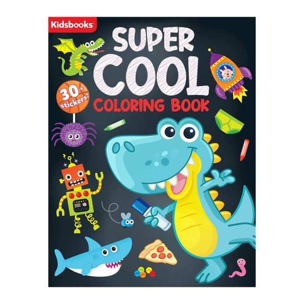Super Cool Coloring Book-96 Pages of Super Cool Fun-Includes 30+ Stickers Paperback