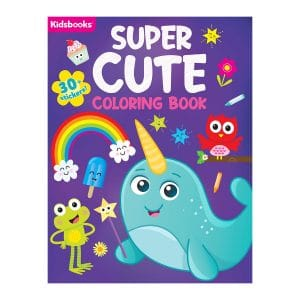 Super Cute Coloring Book-96 Pages of Super Cute Fun-Includes 30+ Stickers (Super Color Books Color & Learn) Paperback