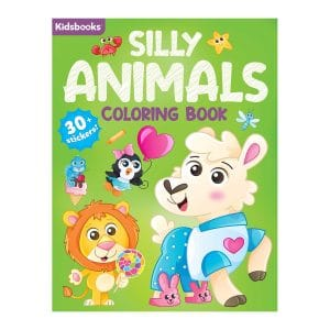 Silly Animals Coloring Book-96 Pages of Super Silly Fun-Includes 30+ Stickers Paperback