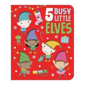 Five Busy Little Elves Board book