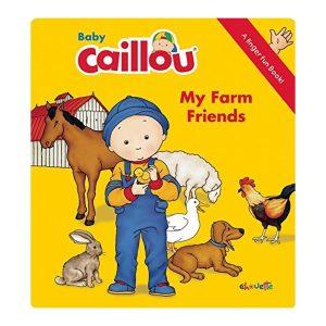 Baby Caillou: My Farm Friends: A Finger Fun Board Book