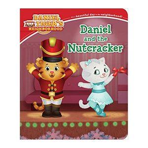 Daniel and the Nutcracker ( Daniel Tiger's Neighborhood) Board book
