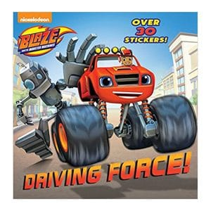 Driving Force! (Blaze and the Monster Machines) Paperback