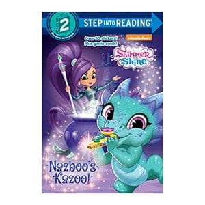 Nazboo's Kazoo! (Shimmer and Shine) Step into Reading, Level 2 Paperback