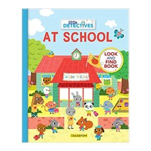 Little Detectives At School: A Look and Find Board Book
