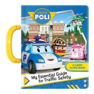 Robocar Poli: My Essential Guide to Traffic Safety: A Carry Along Book Board book